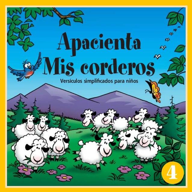 4ApacientaMis corderosVersículos simplificados para niñosFML#4_cvr_ESPWI.indd 1 8/13/2002, 11:41:04 AM