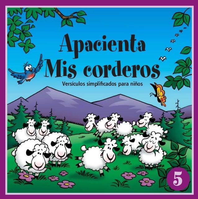 5ApacientaMis corderosVersículos simplificados para niñosFML#5_cvr_ESPWI.indd 1 8/14/2002, 4:48:13 PM