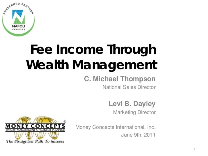 Fee Income ThroughWealth Management         C. Michael Thompson                 National Sales Director                   ...