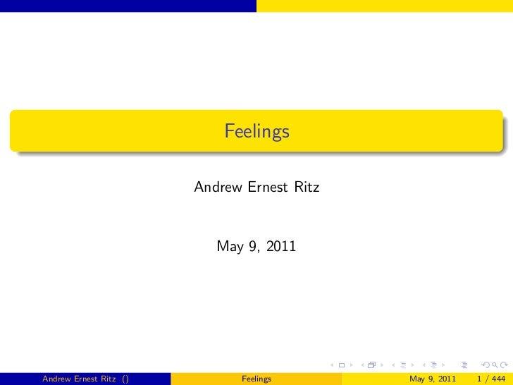 Feelings                        Andrew Ernest Ritz                           May 9, 2011Andrew Ernest Ritz ()         Feel...