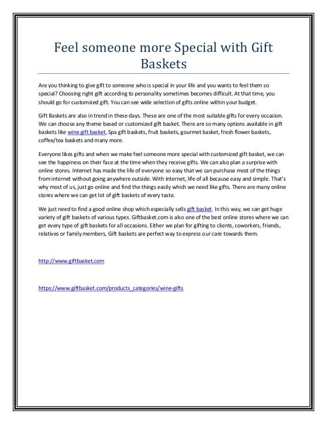 Feel someone more Special with Gift                   BasketsAre you thinking to give gift to someone who is special in yo...
