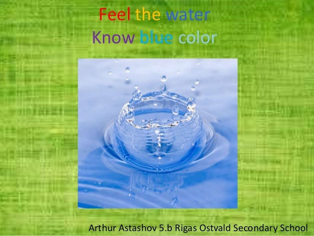 Feel the water know blue color astashov artur