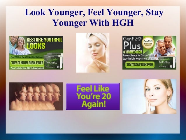 Look Younger, Feel Younger, Stay Younger With HGH