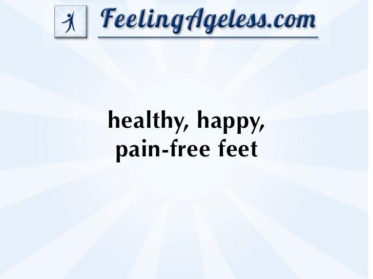 healthy, happy, pain-free feet