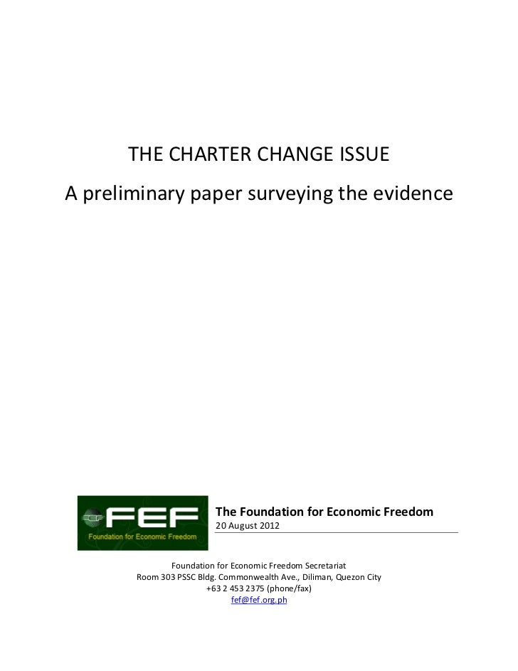 THE CHARTER CHANGE ISSUEA preliminary paper surveying the evidence                          The Foundation for Economic Fr...