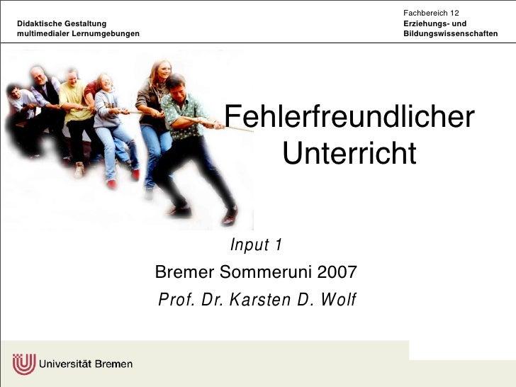 Fachbereich 12 Didaktische Gestaltung                                     Erziehungs- und multimedialer Lernumgebungen    ...