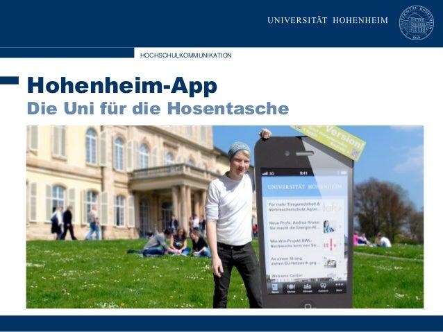 HOCHSCHULKOMMUNIKATION  Hohenheim-App  Die Uni für die Hosentasche