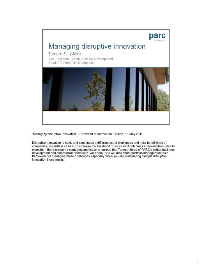 Managing disruptive innovation