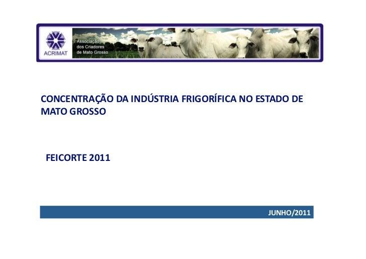 Concentraçãdo da industria frigorífica no estado de Mato Grosso - Luciano Vacari