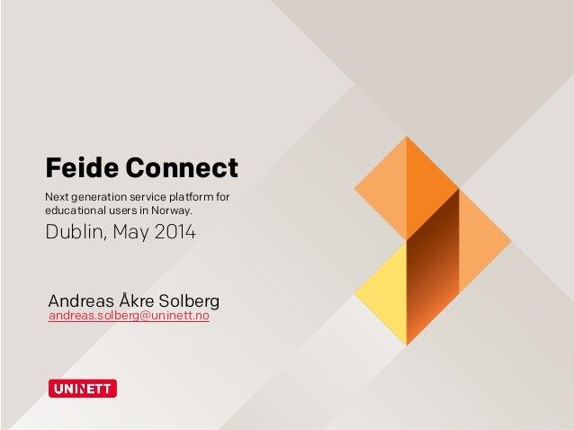 Feide Connect TNC2014