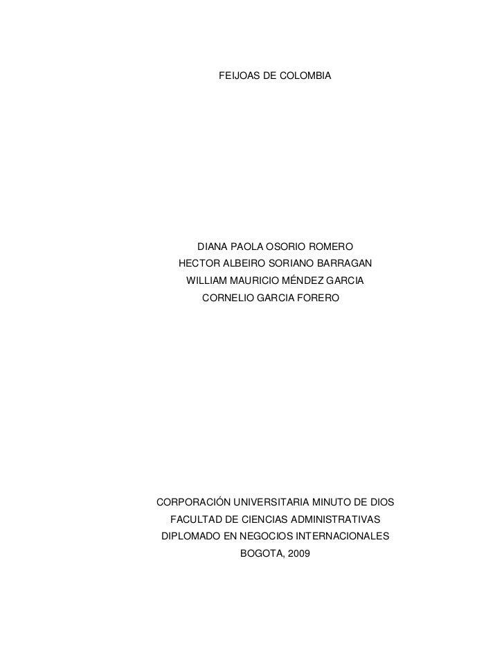 FEIJOAS DE COLOMBIA           DIANA PAOLA OSORIO ROMERO    HECTOR ALBEIRO SORIANO BARRAGAN      WILLIAM MAURICIO MÉNDEZ GA...