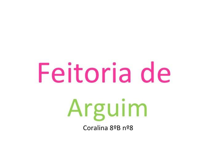 Feitoria de Arguim Coralina 8ºB nº8