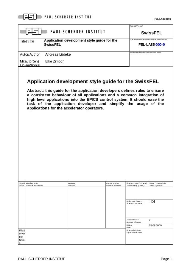 FEL-LA85-000-0 Projekt/Project SwissFEL Titel/Title Application development style guide for the SwissFEL Dokument Nummer/D...