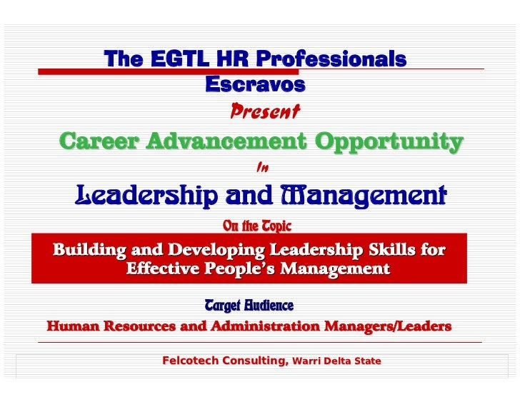 The EGTL HR Professionals               Escravos                         Present Career Advancement Opportunity           ...