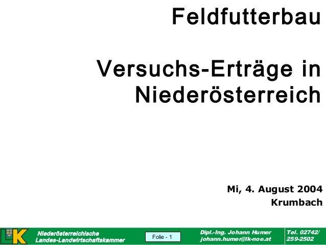 Feldfutterbau Versuchs-Erträge in Niederösterreich  Mi, 4. August 2004 Krumbach Niederösterreichische Landes-Landwirtschaf...