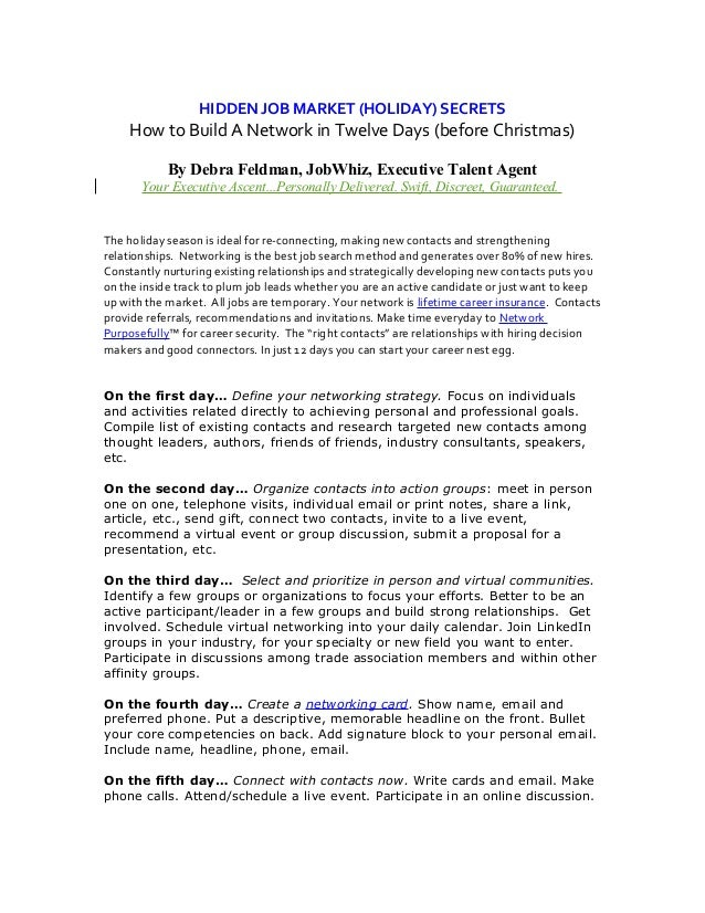 HIDDEN JOB MARKET (HOLIDAY) SECRETS How to Build A Network in Twelve Days (before Christmas) By Debra Feldman, JobWhiz, Ex...