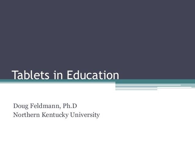 The Future of Tablets New Orleans- Doug Feldman