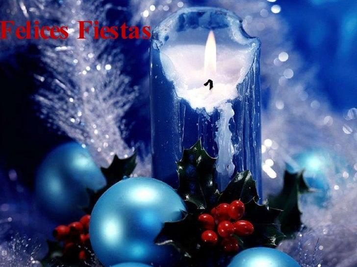 Felices  Fiestas    Seasons  Greetings
