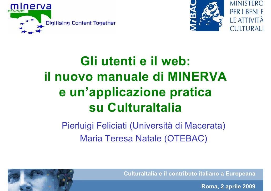 CulturaItalia - Gli utenti e il web: il nuovo manuale di MINERVA e un'applicazione pratica su CulturaItalia