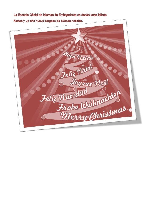 La Escuela Oficial de Idiomas de Embajadores os desea unas felices fiestas y un año nuevo cargado de buenas noticias.