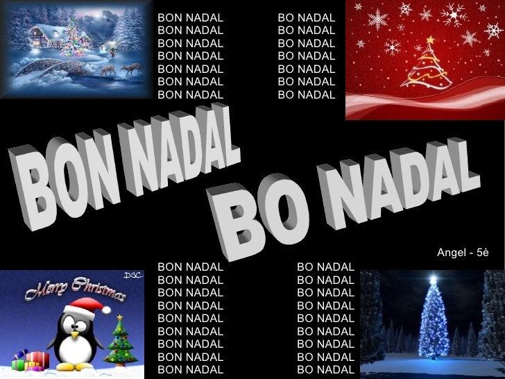 BON NADAL  BO NADAL BON NADAL  BO NADAL BON NADAL  BO NADAL BON NADAL  BO NADAL BON NADAL  BO NADAL BON NADAL  BO NADAL BO...