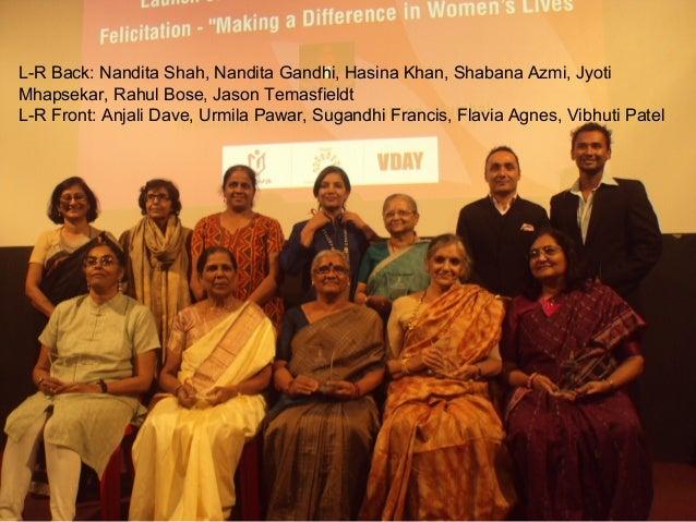 L-R Back: Nandita Shah, Nandita Gandhi, Hasina Khan, Shabana Azmi, JyotiMhapsekar, Rahul Bose, Jason TemasfieldtL-R Front:...