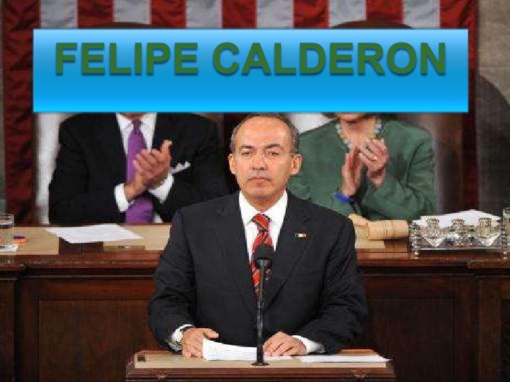 Felipe Calderon<br />