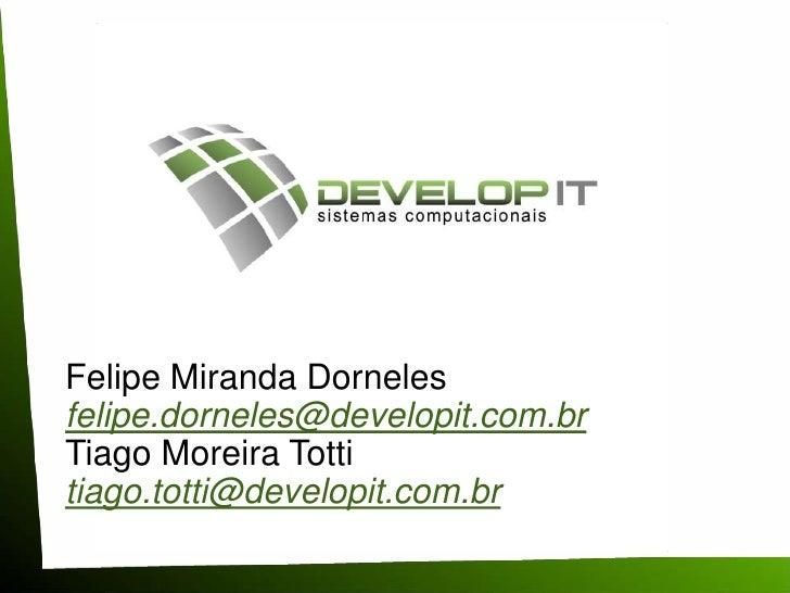 RioInfo 2010 - Fórum de Negócios - Salão da Inovação - Felipe Dorneles