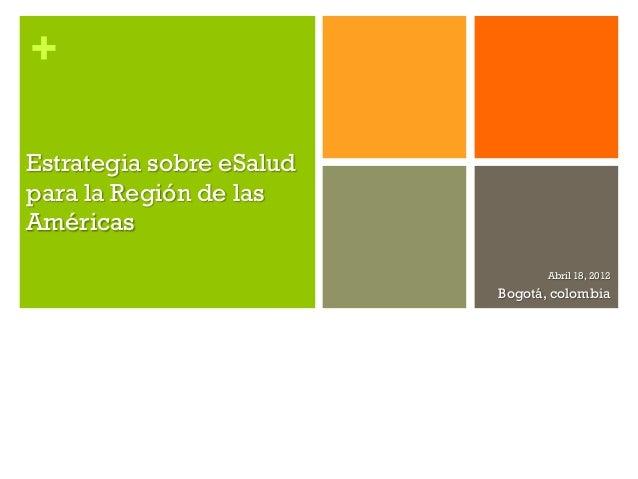 Estrategia sobre eSalud para la Región de las Américas de Organización Panamericana de la Salud