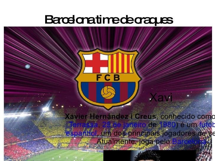 Barcelona time de craques