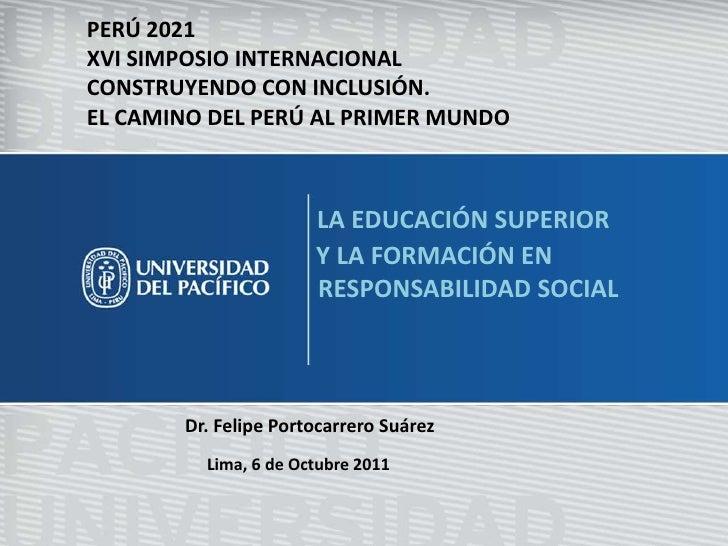 PERÚ 2021<br />XVI SIMPOSIO INTERNACIONAL<br />CONSTRUYENDO CON INCLUSIÓN.<br />EL CAMINO DEL PERÚ AL PRIMER MUNDO<br />LA...