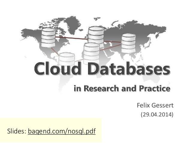 Felix Gessert (29.04.2014) Slides: baqend.com/nosql.pdf
