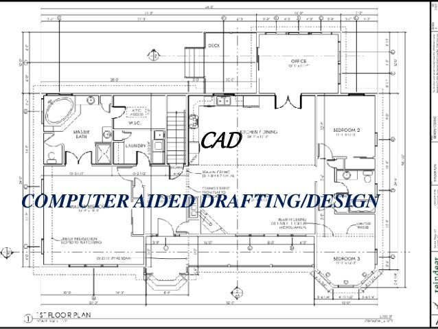 CAD COMPUTER AIDED DRAFTING/DESIGN