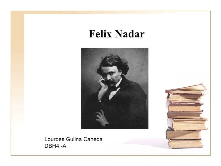 Felix Nadar Lourdes Gulina Caneda DBH4 -A