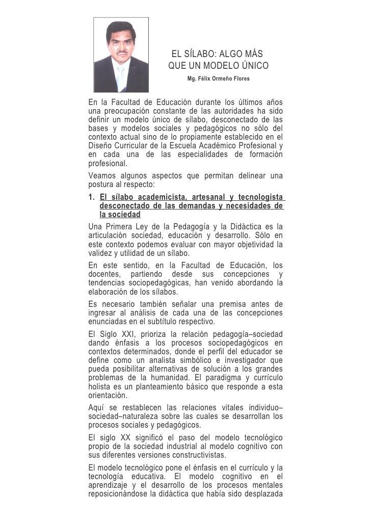 EL SÍLABO: ALGO MÁS                        QUE UN MODELO ÚNICO                              Mg. Félix Ormeño Flores   En l...