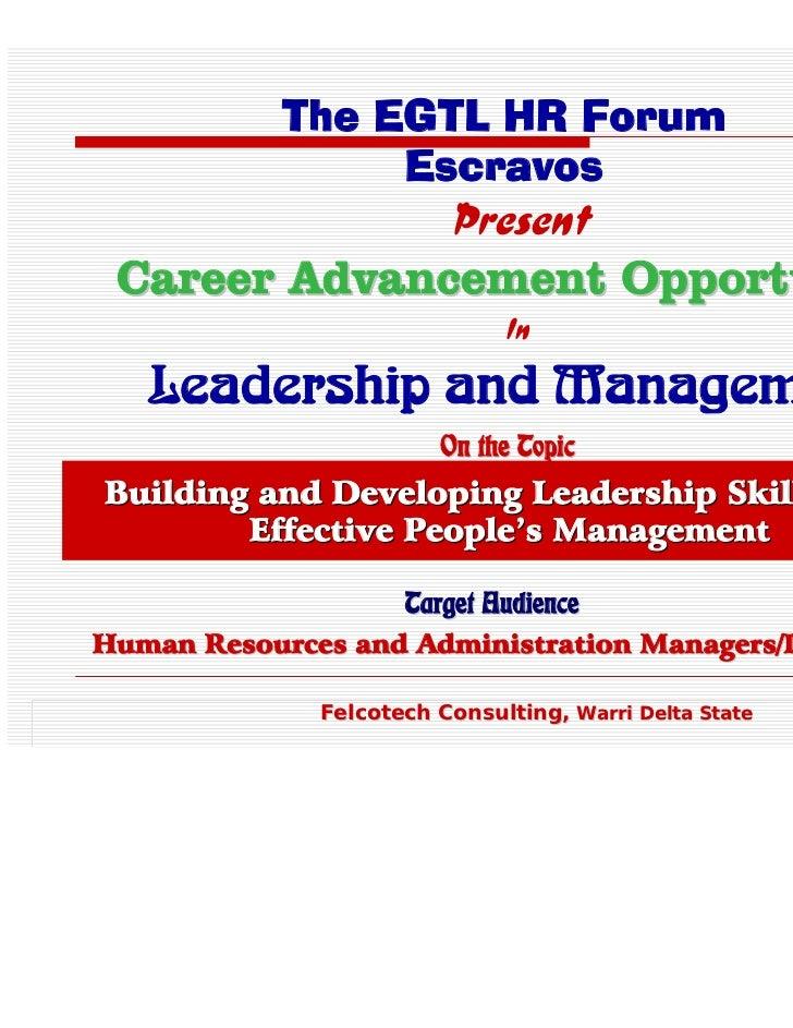 Felix Presentation On Leadership   Management Skills Dev.