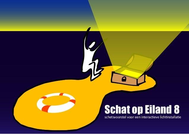 Schat op Eiland 8schetsvoorstel voor een interactieve lichtinstallatie