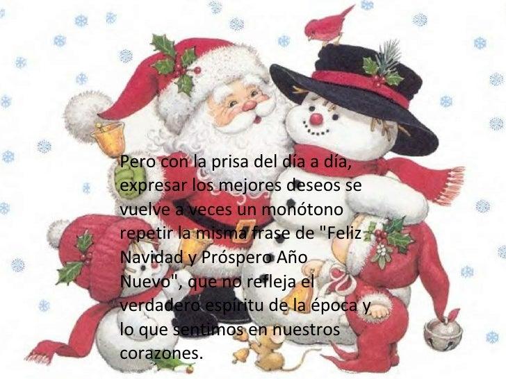 la  navidad  el  mejor  momento Pero con la prisa del día a día, expresar los mejores deseos se vuelve a veces un monótono...
