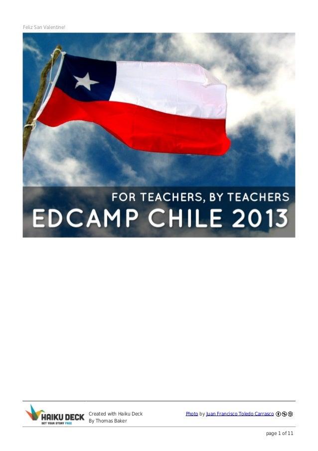 ¡Feliz San Valentine! Happy Valentine's Day from the Edcamp Chile Team!