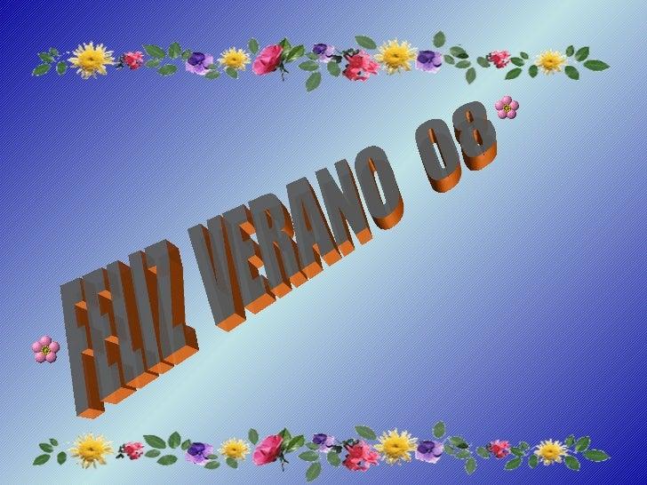 FELIZ  VERANO  08