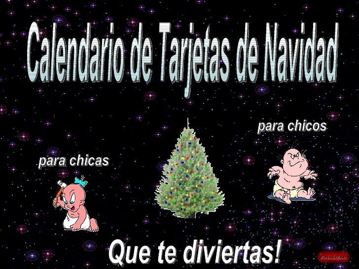 Calendario de Tarjetas de Navidad para chicas para chicos Que te diviertas! finalizar