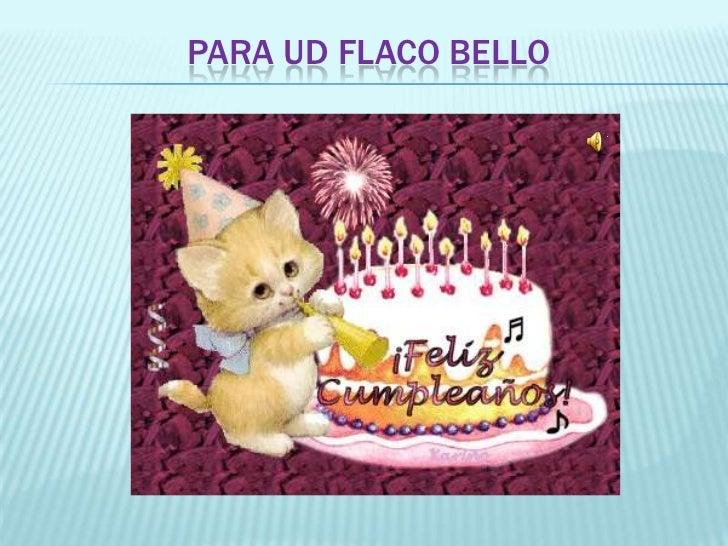 Feliz cumpleaños flaco