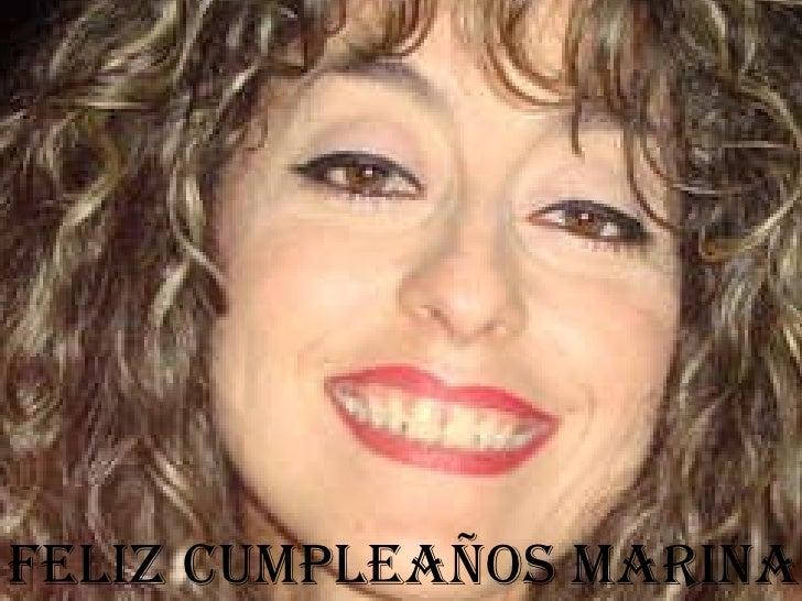 FELIZ CUMPLEAÑOS MARINA!!!!! FELIZ CUMPLEAÑOS MARINA