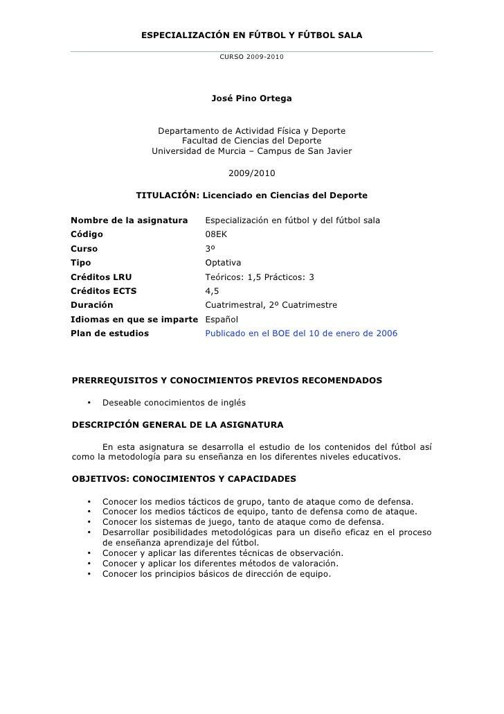 ESPECIALIZACIÓN EN FÚTBOL Y FÚTBOL SALA                                       CURSO 2009-2010                             ...