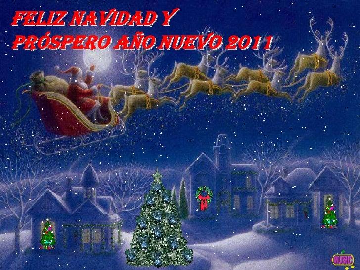 Feliz Navidad y <br />Próspero Año Nuevo 2011<br />
