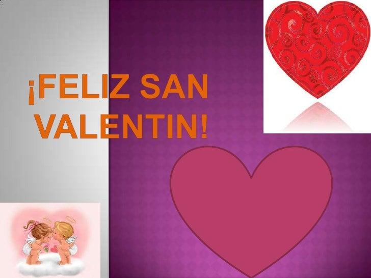 ¡Feliz San Valentin!<br />