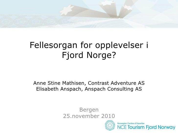 Fellesorgan for opplevelser i Fjord Norge?
