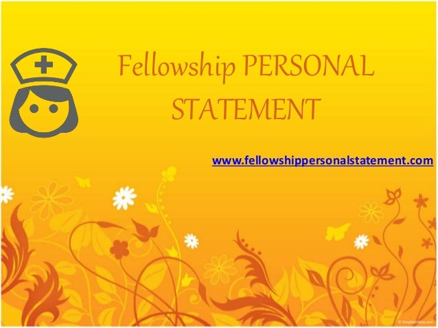 fellowship personal statement Is your gastroenterology fellowship personal statement not as impressive as you want it to be do you need someone to edit it for you the good news is that you don't have to look very far for someone to thoroughly check your work now that our writing company is here to deliver the best services to you we can review and.