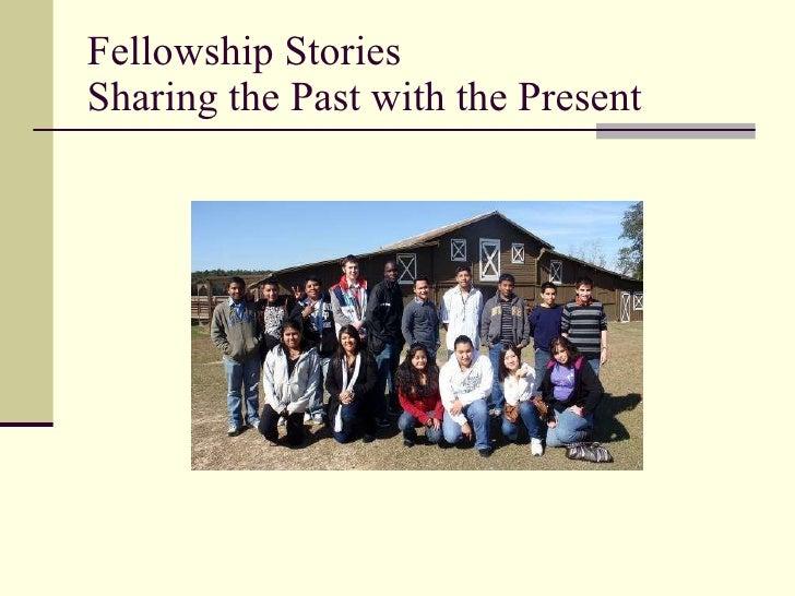 Fellowship stories  ppt for technoexpo