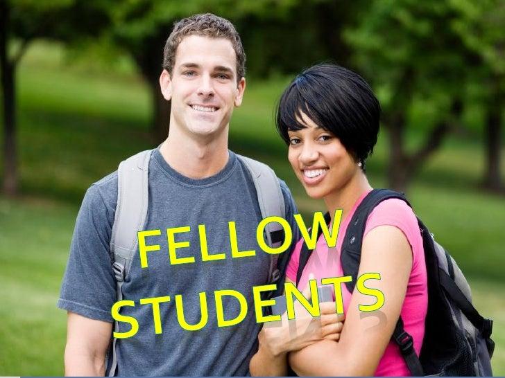 .FELLOW STUDENTS